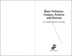 River Pollution : Causes, Actions and Revival